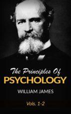 The Principles Of Psychology, Vols 1-2