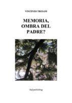 Memoria,  ombra del padre? (ebook)