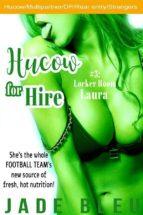 Hucow for Hire #3: Locker Room Laura (ebook)