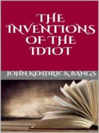 The inventions  of the idiot (ebook)