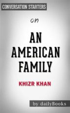 An American Family: by Khizr Khan | Conversation Starters (ebook)