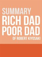 Summary - Rich Dad Poor Dad (ebook)