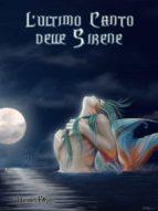 L'Ultimo Canto delle Sirene (ebook)
