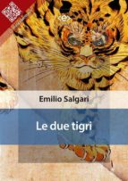 Le due tigri (ebook)