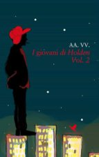 I giovani di Holden - Vol. 2 (ebook)