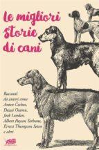 Le migliori storie di cani (ebook)