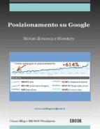 Posizionamento su Google: motori di ricerca e Directory (ebook)