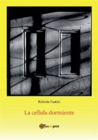 La cellula dormiente (ebook)