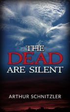 The dead are silent (ebook)