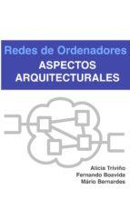 REDES DE ORDENADORES - ASPECTOS ARQUITECTURALES