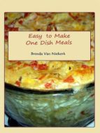 EASY TO MAKE ONE DISH MEALS