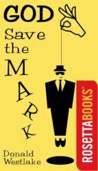 God Save the Mark (ebook)