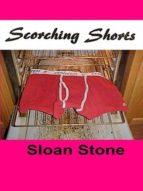 SCORCHING SHORTS