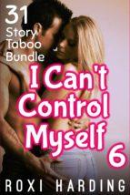 I Can't Control Myself #6 (ebook)