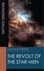 The Revolt of the Star Men (ebook)
