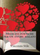 Medicine poetiche per un cuore malato (ebook)