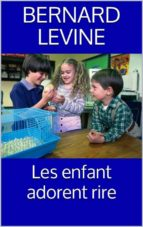 Les Enfant Adorent Rire (ebook)