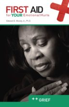 Grief: First Aid for Your Emotional Hurts (ebook)