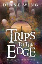 Trips to the Edge (ebook)