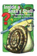 Inside a Snail Shell (ebook)