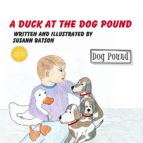 A Duck at the Dog Pound (ebook)
