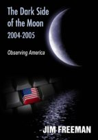 The Dark Side of the Moon 2004-2005 (ebook)