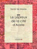 Le Lépreux de la cité d'Aoste (ebook)