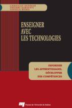 Enseigner avec les technologies (ebook)