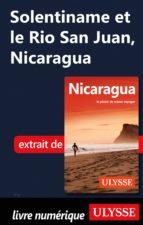 SOLENTINAME ET LE RIO SAN JUAN, NICARAGUA