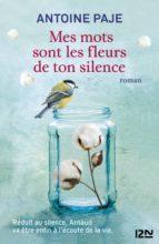 Mes mots sont les fleurs de ton silence (ebook)