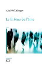 Le fil ténu de l'âme (ebook)