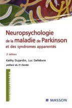 Neuropsychologie de la maladie de Parkinson et des syndromes apparentés (ebook)