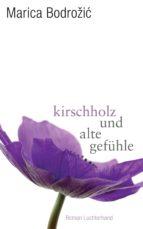 Kirschholz und alte Gefühle (ebook)