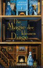 Die Magie der kleinen Dinge (ebook)