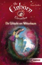 Die Einhornchroniken 3 - Die Schlacht am Weltenbaum (ebook)