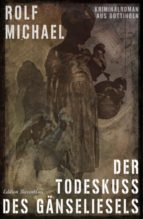Der Todeskuss des Gänseliesels (ebook)