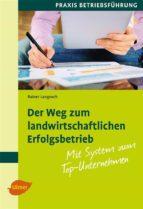 Der Weg zum landwirtschaftlichen Erfolgsbetrieb (ebook)
