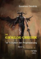 Die Gwailor-Chronik (1) (ebook)