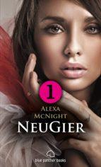 NeuGier - Teil 1 - Dein Herz will mehr ... (ebook)
