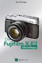 Die Fujifilm X-E2 (ebook)