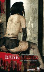 Dark Ladies - ein erotischer Traum (ebook)