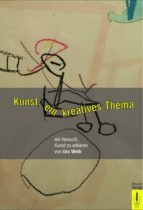 Kunst, ein kreatives Thema (ebook)