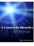 A COURSE IN MIRACLES IN ONE HOUR