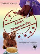 WOLLMIC 2 - HÄKELAGENTEN IM ALLTAG
