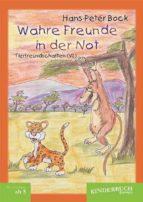 Wahre Freunde in der Not (Tierfreundschaften) - Band VI (ebook)