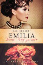 Emilia: Dein Weg zu mir (ebook)