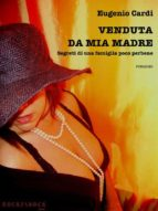 Venduta da mia madre (ebook)