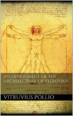 An Abridgment of the Architecture of Vitruvius  (ebook)