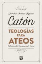 TEOLOGÍAS PARA ATEOS