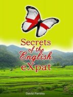 SECRETS OF THE ENGLISH EX-PAT